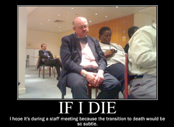 If I die - Staff Meeting